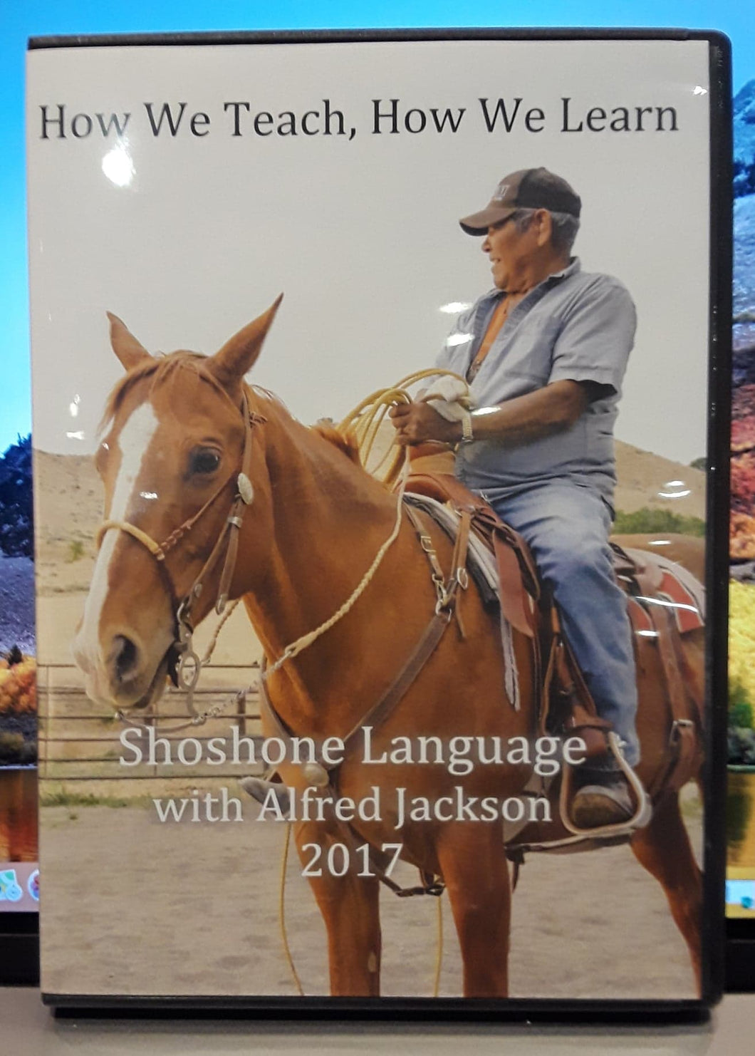 DVD - How We Teach, How We Learn - Shoshone Language with Alfred Jackson 2017