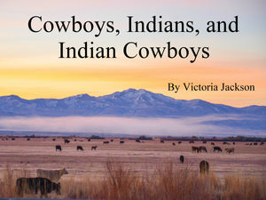 "HARD COVER ""Cowboys, Indians, and Indian Cowboys"" Coffee Table Book"