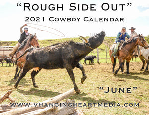 """Rough Side Out"" 2021 Cowboy Calendar"