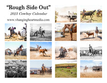 "Load image into Gallery viewer, ""Rough Side Out"" 2021 Cowboy Calendar"