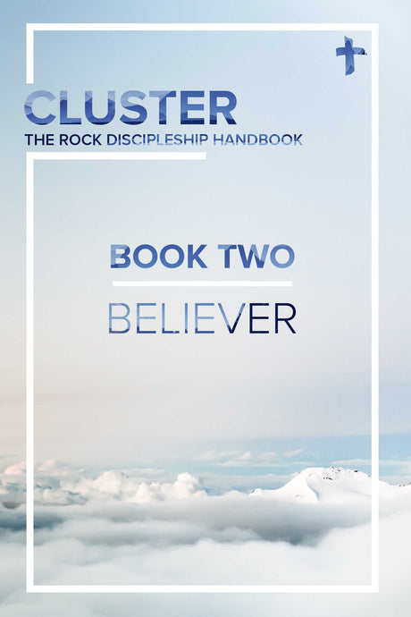 CLUSTER - Book Two: Believer