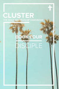 CLUSTER - Book Four: Disciple