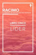 Load image into Gallery viewer, RACIMO - Libro Cinco: Líder