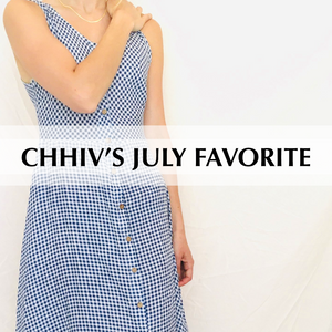 Chhiv's July Favorite