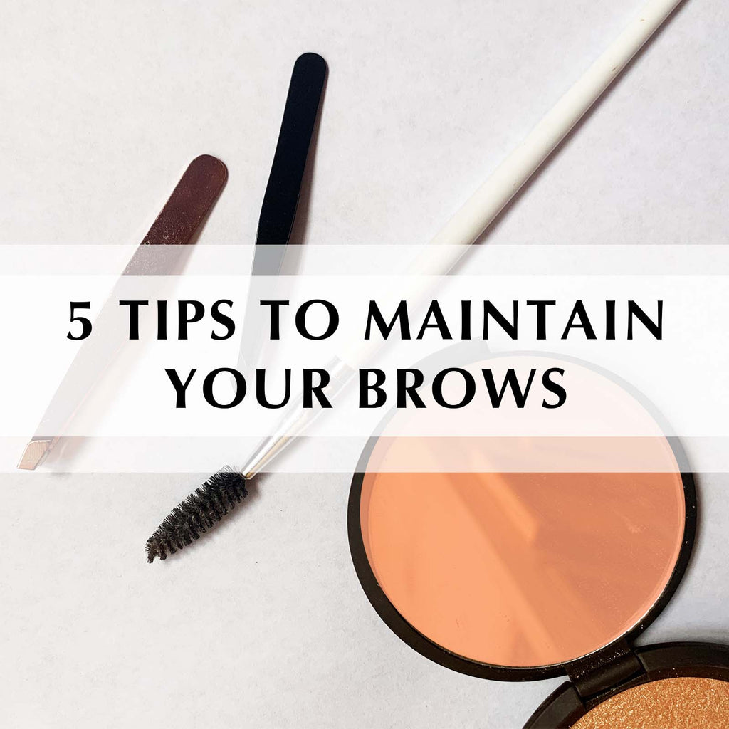 How to Maintain Your Brows at Home