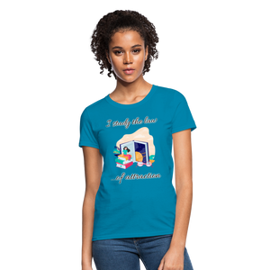 Law of Attraction T-Shirt - turquoise