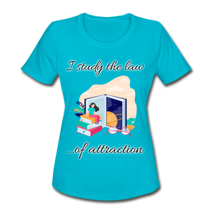 Law of Attraction Moisture Wicking Performance T-Shirt - turquoise
