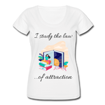 Law of Attraction Scoop Neck T-Shirt - white
