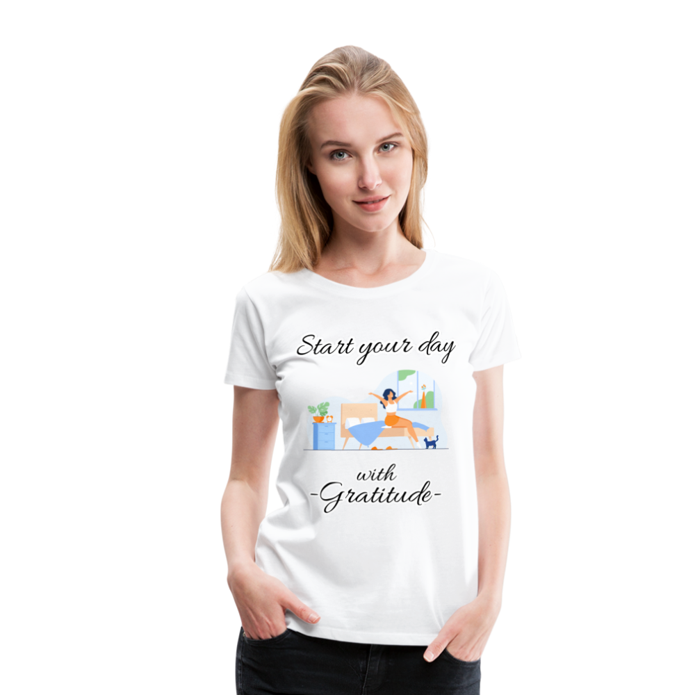 Start Your Day With Gratitude Premium T-Shirt - white