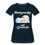 Start Your Day With Gratitude Premium T-Shirt - deep navy