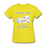Start Your Day With Gratitude T-Shirt - yellow