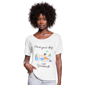Start Your Day With Gratitude Flowy T-Shirt - white