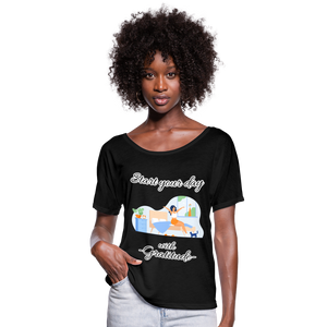 Start Your Day With Gratitude Flowy T-Shirt - black