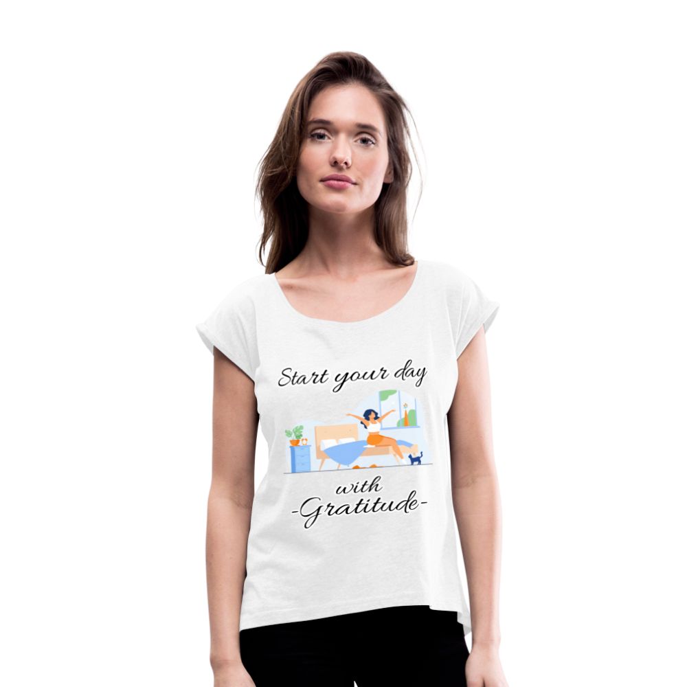 Start Your Day With Gratitude Roll Cuff T-Shirt - white