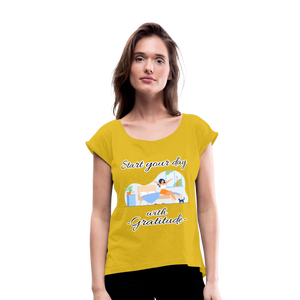Start Your Day With Gratitude Roll Cuff T-Shirt - mustard yellow