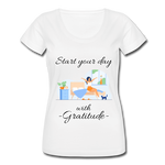 Start Your Day With Gratitude Scoop Neck T-Shirt - white