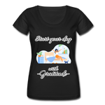 Start Your Day With Gratitude Scoop Neck T-Shirt - black