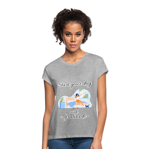Start Your Day With Gratitude Relaxed Fit T-Shirt - heather gray
