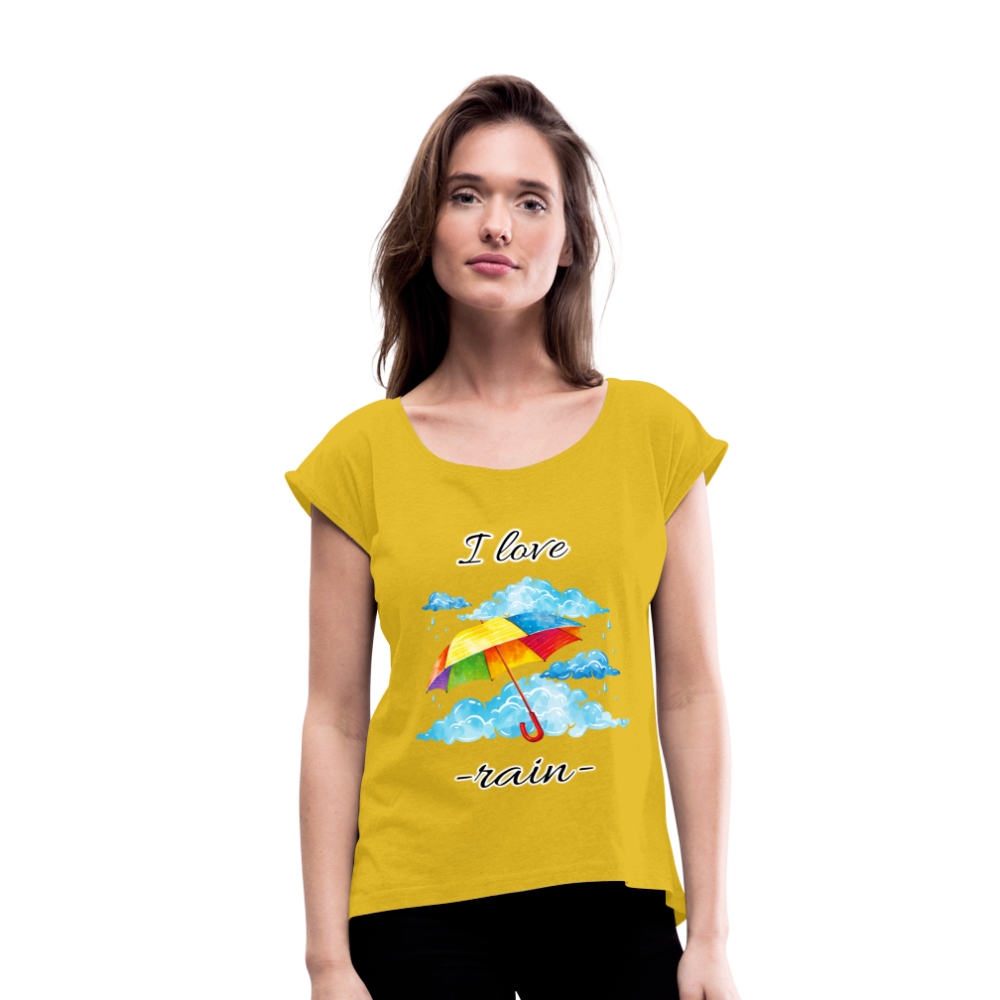 I Love Rain Roll Cuff T-Shirt - mustard yellow