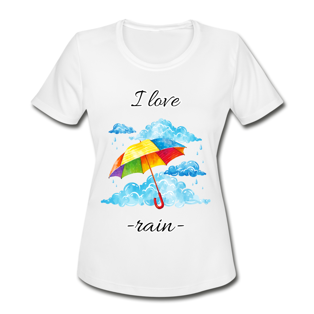 I Love Rain Moisture Wicking Performance T-Shirt - white