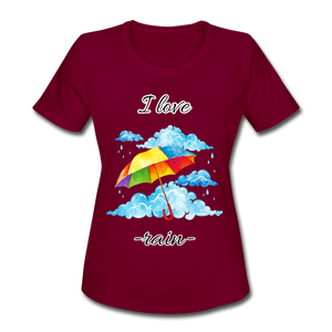 I Love Rain Moisture Wicking Performance T-Shirt - burgundy