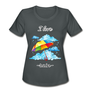 I Love Rain Moisture Wicking Performance T-Shirt - charcoal