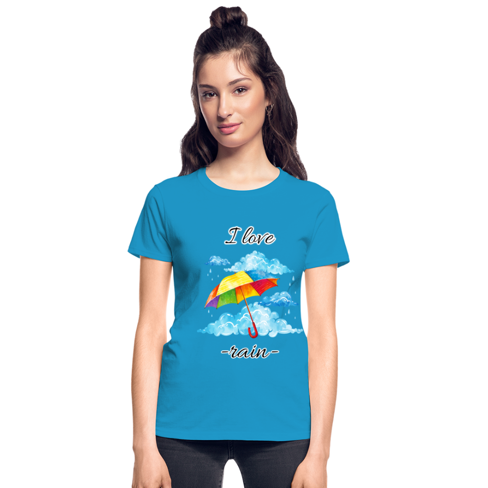 I Love Rain Ultra Cotton Ladies T-Shirt - turquoise