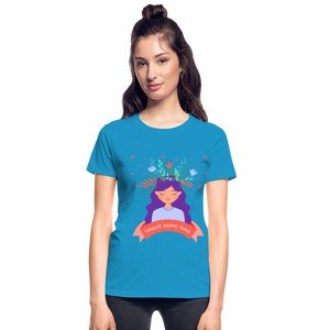 Thoughts Become Things Ultra Cotton Ladies T-Shirt - turquoise