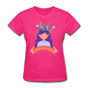 Thoughts Become Things Classic T-Shirt - fuchsia
