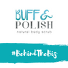#BehindTheBiz | Buff & Polish