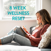 8 WEEK WELLNESS RESET
