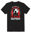My Pit Bull Is Harmless It's Me You Should Worry About Dog Funny T-Shirt