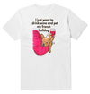 I Just Want To Drink Wine And Pet My French Bulldog Cute T-Shirt