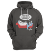 You Need To Believe In Yourself Funny Hoodie