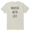 Marrted With Cats Cat Funny T-Shirt