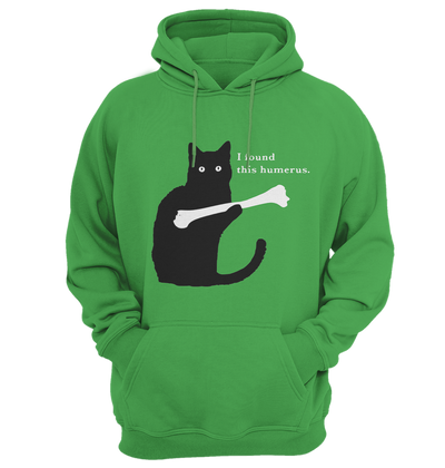 I Found This Humerus Cat Funny Hoodie