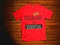 The Black Man is Essential