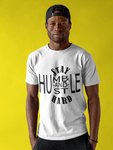Stay Humble; Hustle Hard Tee