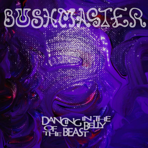 CD Bushmaster - Dancing In The Belly Of The Beast