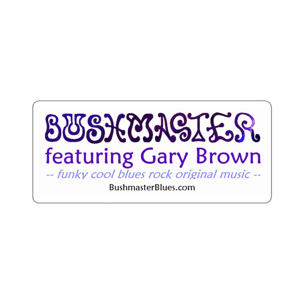 Sticker 02-BushmasterfeaturingGaryBrown