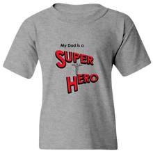 Load image into Gallery viewer, EZ-On BaBeez™ T-Shirt - My Dad is a Super Hero - Doctor, Youth Tee