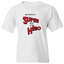 "Load image into Gallery viewer, ""My Aunt is a Super Hero"" - Military, Youth Tee"