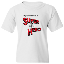 "Load image into Gallery viewer, ""My Grandma is a Super Hero"" - Nurse, Youth Tee"
