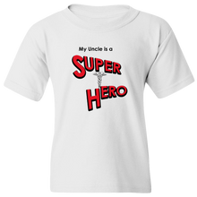 "Load image into Gallery viewer, ""My Uncle is a Super Hero"" - Doctor, Youth Tee"