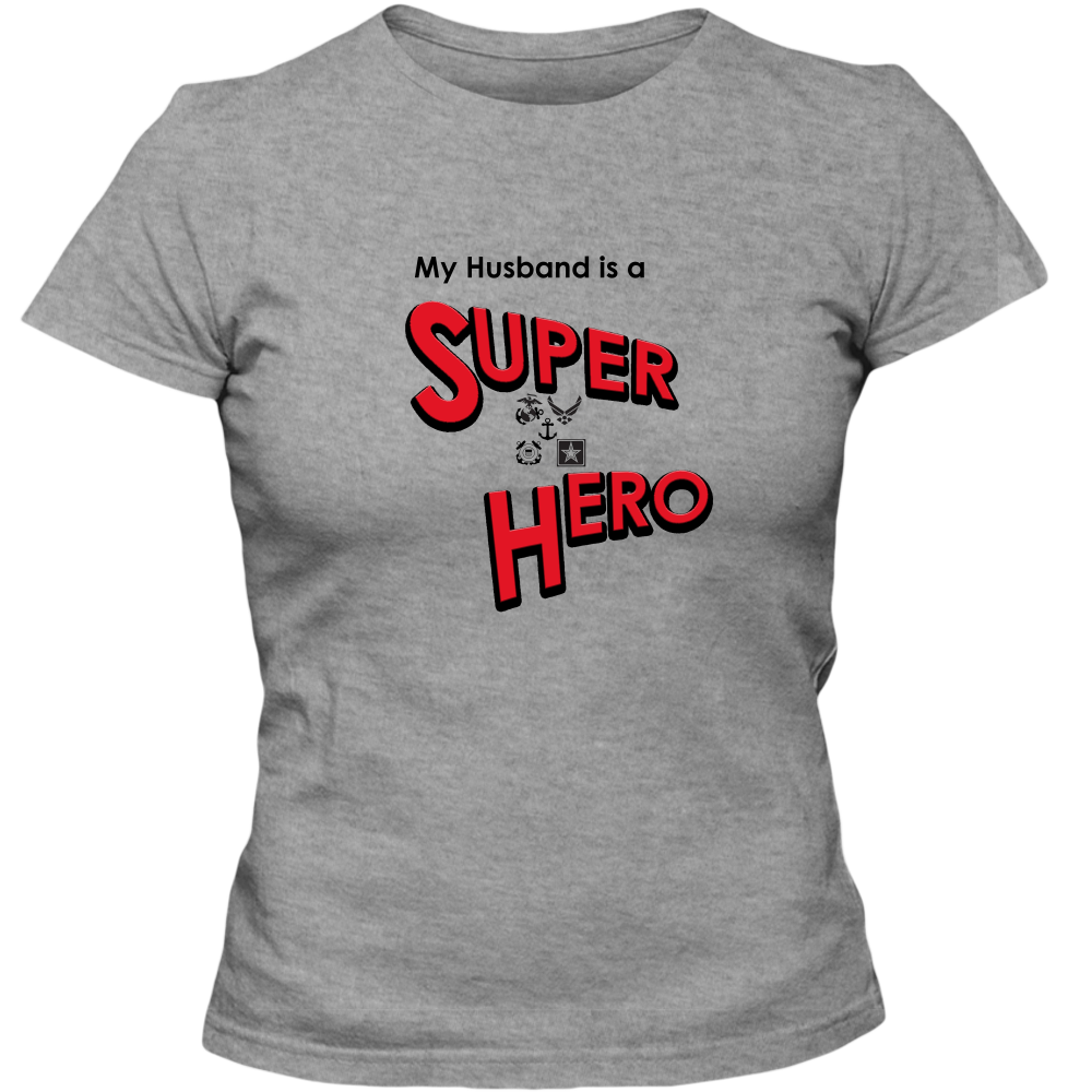 EZ-On BaBeez™ T-Shirt - My Husband is a Super Hero - Military, Adult Ladies Classic Tees