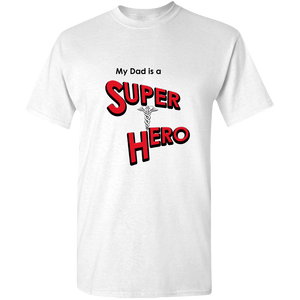 EZ-On BaBeez™ T-Shirt - My Dad is a Super Hero - Doctor, Adult Unisex Tee
