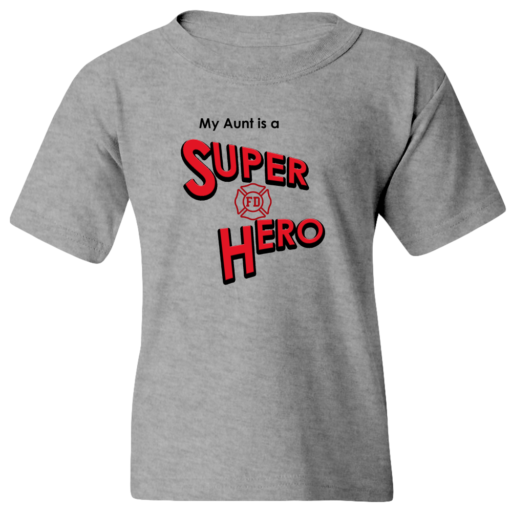 EZ-On BaBeez™ T-Shirt - My Aunt is a Super Hero - Firefighter, Youth Tee