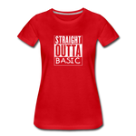 STRAIGHT OUTTA BASIC WOMENS - red