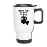 FUN IN THE GULAG TRAVEL MUG - white