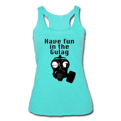 HAVE FUN IN THE GULAG - turquoise